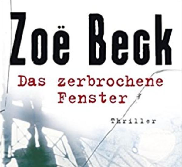 Das zerbrochene Fenster – Zoe Beck